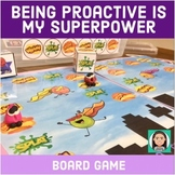 Being Proactive Is My Superpower:  Board Game