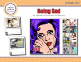 Being Sad - Adapted Book