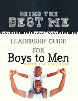 Being The Best Me Leadership Guide for Boys (Teacher's Edition)