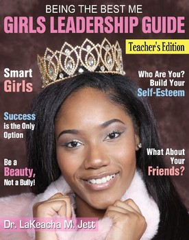 Being The Best Me Leadership Guide for Girls (Teacher's Edition)