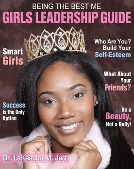 Being The Best Me Leadership Guide for Girls (Student's Edition)