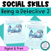 Being a Detective 2-Using your Eyes for Non-Verbal Social Cues, Social Skills