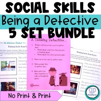 Being a Detective BUNDLE-Using your Eyes for Non-Verbal Cues, Social Skills