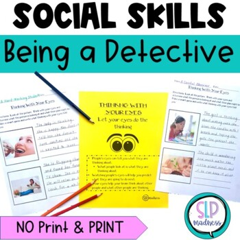 Being a Detective-Using your Eyes for Social Cues, Inferences, Speech Therapy