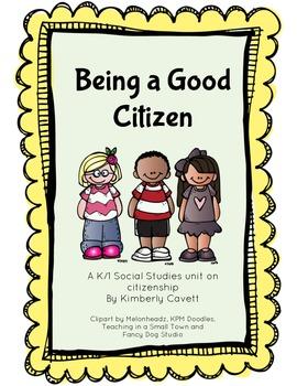 Being a Good Citizen: A K/1... by Kimberly Cavett | Teachers Pay ...