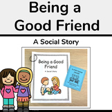Being a Good Friend Social Story