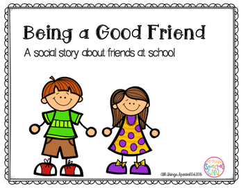 being a good friend social story by all things special ed tpt