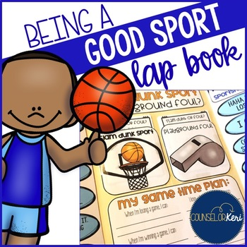 Being a Good Sport Lap Book  for Elementary School Counseling