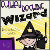 Being a Guided Reading Wizard