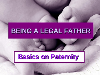 Being a Legal Father/ Guide for Unmarried Men