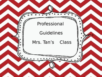 Being a Professional in the Classroom: Class Rules and Management Strategy