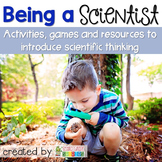 Scientist Activities ~ Being a Scientist