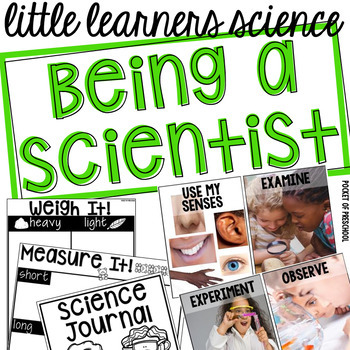 Being a Scientist - Science for Little Learners (preschool, pre-k, & kinder)