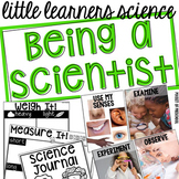 Being a Scientist - Science for Little Learners (preschool, pre-k, & kinder)