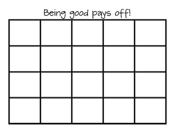 Being good pays off!  Whole Group Behavior Chart