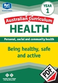 Being healthy, safe and active – Year 1