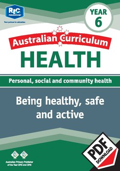 Being healthy, safe and active – Year 6