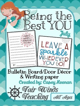 Being the Best YOU Bulletin/door decor - July