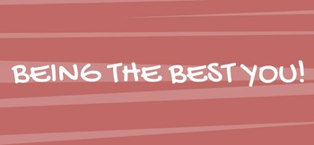 Being the Best You (IB School Theme)