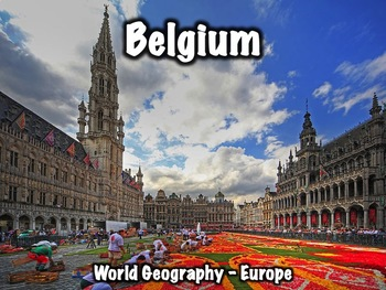 Belgium Geography, History, Government, Economy, and Culture Presentation