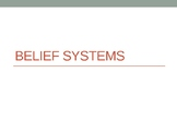 Belief Systems Powerpoint