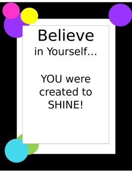 """""""Believe In Yourself..."""" Motivational Poster"""