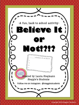Believe It Or Not!?!?  A Back-to-School Getting to Know You Activity