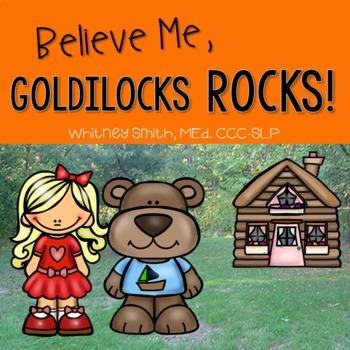 Believe Me, Goldilocks Rocks Book Companion