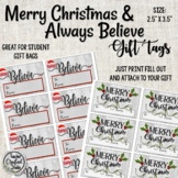 Believe and Merry Christmas Gift Tags