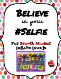 Believe in Your Selfie Growth Mindset Bulletin Board Letters