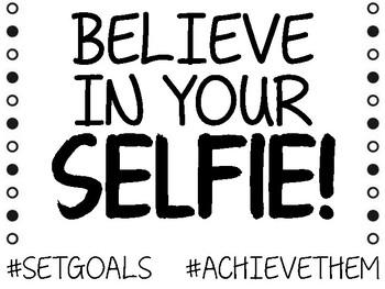 Believe in Your Selfie Growth Mindset Student Goals