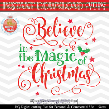 Believe in the Magic of Christmas SVG - Christmas saying SVG - Xmas SVG