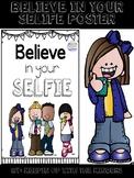 Believe in your selfie poster #dollardeal