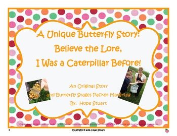 A Unique Butterfly Story:  Believe the Lore, I Was a Caterpillar Before!