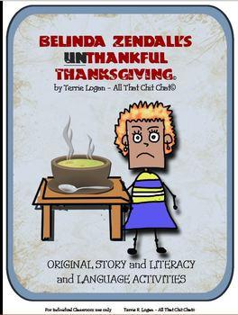 Belinda Zendall's UnThankful Thanksgiving Story & Language Pack