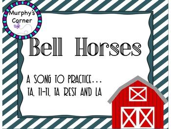 Bell Horses- Teaching Ta, Ti-ti, Ta Rest, and Sol-La-Mi