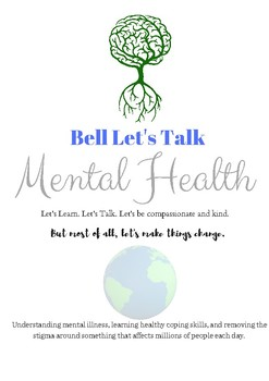 Bell Let's Talk : Mental Health Awareness, breaking the stigma, learning.