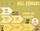 Bell RIngers: ELA Standards for Literary & Informational Text {157 Activities}