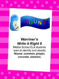 Nouns--Common, Proper, Concrete, Abstract: Warriner's Writ