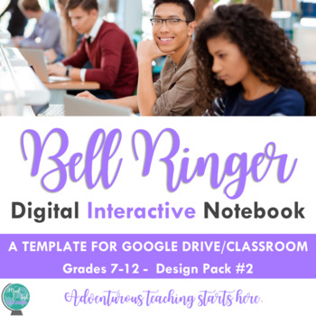 Bell Ringer Digital Interactive Notebook: Using Google Classroom (Design Pack 2)