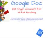 Bell Ringer Doc for Virtual Teaching (Google Doc)