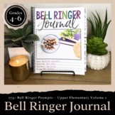 Bell Ringer Journal for Entire School Year: Upper Elementary Grades 4-6 EDITABLE