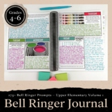 Bell Ringer Journal for the Entire School Year Grades 4-6: 275 Journal Prompts