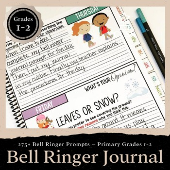Bell Ringer Journal for the Entire School Year: Primary Grades 1-2