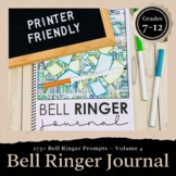 Bell Ringer Journal: (VOL 4) Printer Friendly Version Grades 6-12