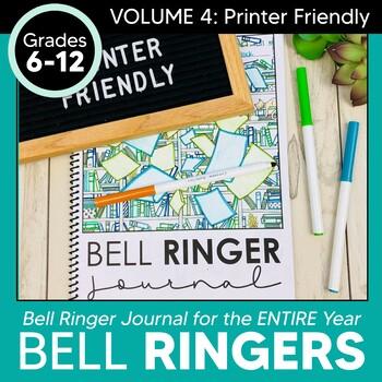 Bell Ringer Journal: (VOL 4) Printer Friendly Version Grades 6-12