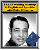STAAR writing warmup in English and Spanish: edit: Duke Ellington