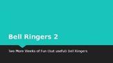 Bell Ringers 2