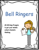 Bell Ringers - 25 Writing Prompts for Middle School