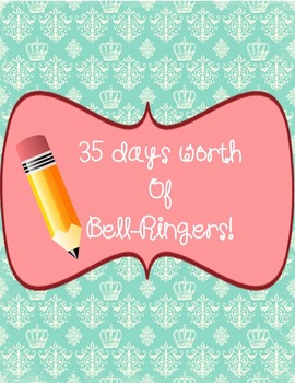 Bell-Ringers! 35 days worth of bell-ringers for middle and high school!